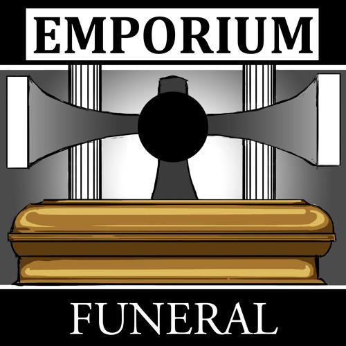 Emporium - Funeral (Video Edit)(Released June 14th  2014)