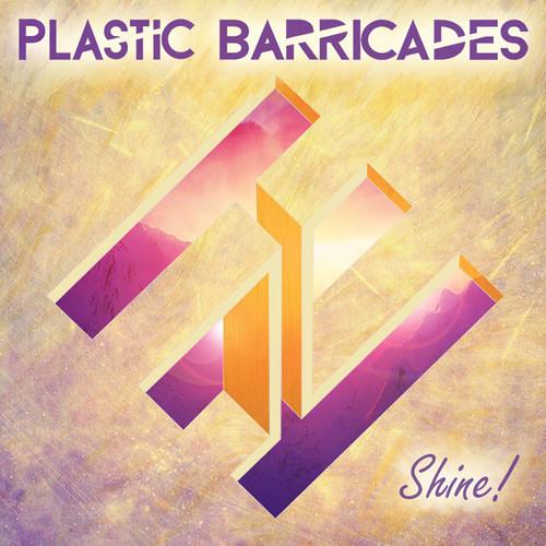 Plastic Barricades - Shine (Nemaier remix)