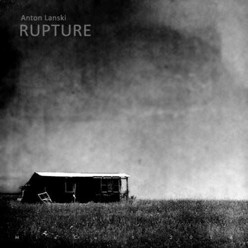 MixCult Podcast # 134: Anton Lanski - Rupture (2014)