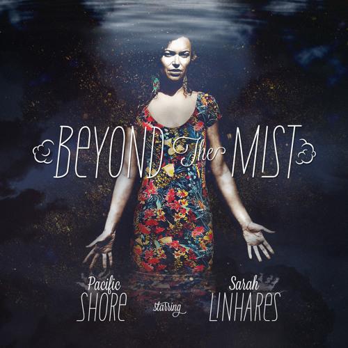 Pacific Shore - Labyrinthe ft. Sarah Linhares