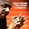 DJ FRANGETTA - King Of Freedom (I Have A Dream) | Original Extended mix