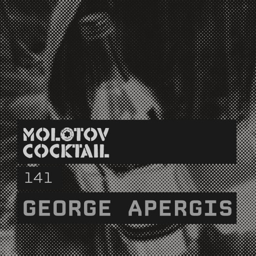 Molotov Cocktail 141 with George Apergis