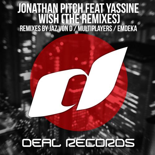 Jonathan Pitch feat. Yassine - Wish (Multiplayers Remix)