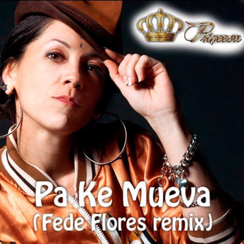 Princesa - Pa Ke Mueva (Fede Flores remix)