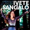 Ivete Sangalo - Amor que não sai (Cover)