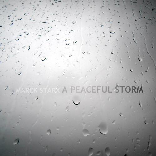 A Peaceful Storm