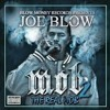 Joe Blow - Action {prod. by AK47} - MOB 2 The Real Mob