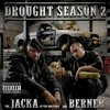 The Jacka & Berner - Prey On The Weak ft. Killa Tay - Drought Season 2