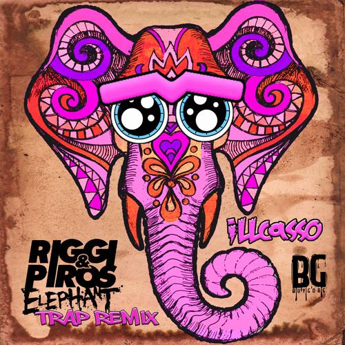 Riggi & Piros- Elephant (iLLcasso Trap Remix) [FREE DOWNLOAD]
