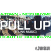 Pull Up (Trunk Music) ft. Atownomas