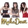 Mahadewi - Jauh Semakin Jauh (Feat. Dewi-Dewi)