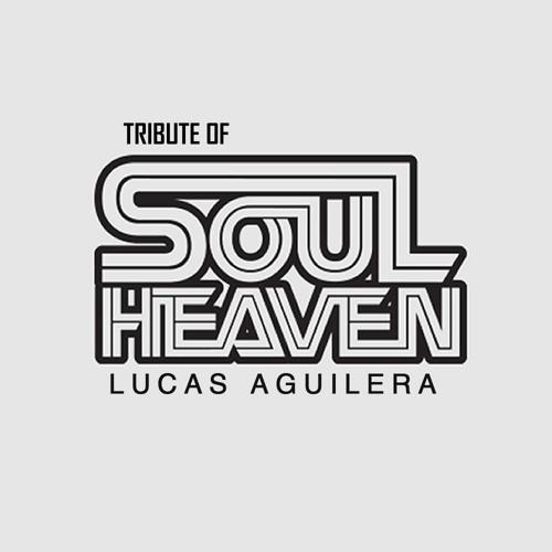 The Goodfellas - Soul Heaven (Lucas Aguilera Remix) [FREE DOWNLOAD]
