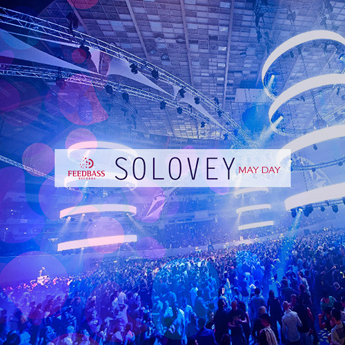 Solovey - Mayday (Single) FeedBass Records [Teaser]