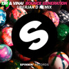 TJR & VINAI - Bounce Generation (Uberjakd Remix) *OUT NOW*