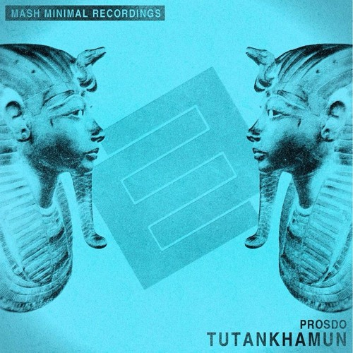 Tutankhamun (Original Mix)[Mash Minimal] -OUT NOW-