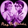 Play on Words(ck. lyrics)