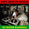 Baby Likes to Reggae