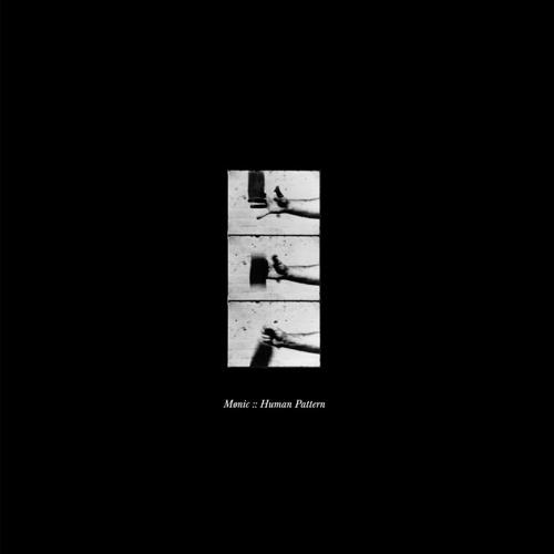 Mønic - Human Pattern EP - Osiris Music uk