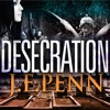 Prologue excerpt from Desecration Read By JFPenn