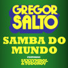 Gregor Salto - Samba Do Mundo (DJŠtofan 2014 EDIT)