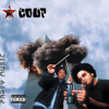 The Coup - Pork and Beef (Don't Trust the Police)