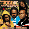 11 - T.O.K - Footprints (DJ GMC Remix)