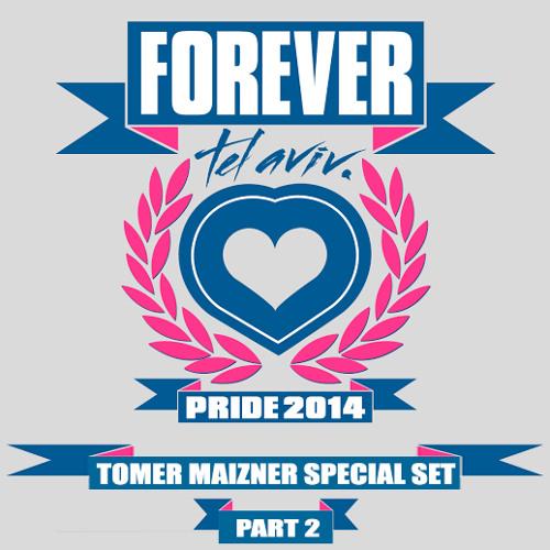Tomer Maizner - Tel-Aviv Pride 2014 [Part 2]