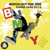 Major Lazer - Watch Out For This Bumaye(Karim Haas 2014)