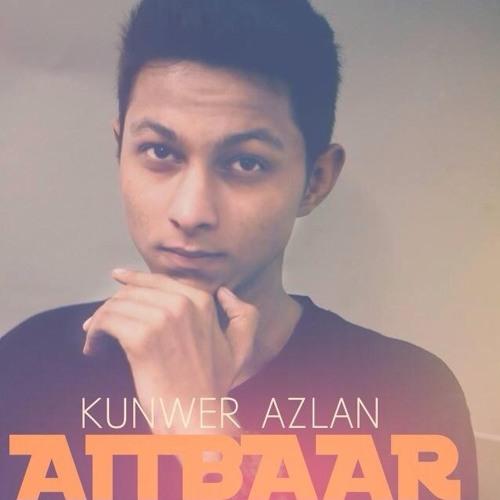 Tujhe Dekhe Bina Download Mp3 Song: AITBAAR - Kunwer Azlan By Kunwer Azlan