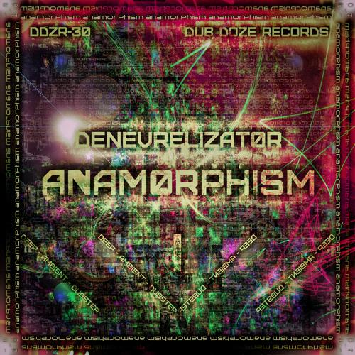 Denevrelizator - Anamorphism (Original Mix)