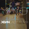 Mako - Our Story (Kevin Easy Remix) [FREE DOWNLOAD] // Supported by Thomas Gold & Juicy M