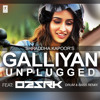 Galliyan (Unplugged) By Shraddha Kapoor Ek Villain O2 & SRK Remix