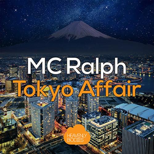 Tokio Affair (Oliver & Tom Remix) - MC Ralph
