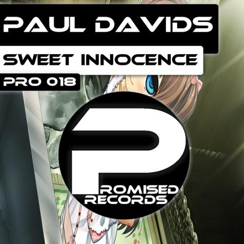 Paul Davids - Sweet Innocence (Original Mix) [PRO 018]
