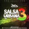 Download SALSA URBANA MIX 3 - DJ JOSS (WWW.JOSSDJ.COM) Mp3