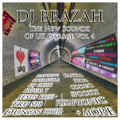 Brazah - The New Soundz Of Uk Garage Vol 4 ( FREE DOWNLOAD AFTER 100 PLAYS )