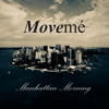 Movemé Music - Manhattan Morning