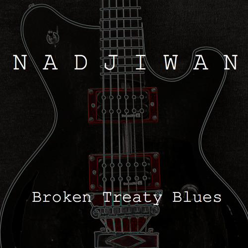 Broken Treaty Blues