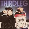 Kron Jeremy by Thirdleg ft. January Black / Dan K / Wronzy / Kron Jeremy (prod. by KKONG)