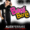 Alex Ferrari Bará Berê Dj Halen Ft Dj Kiên Ốc Vina House Ft Dupstep Ver mp3