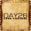 DAY26 - LOSE CONTROL