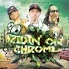 Da Rebal Ft. Mr Criminal - Ridin' On Chrome ''CLICK on the youtube link to watch video''