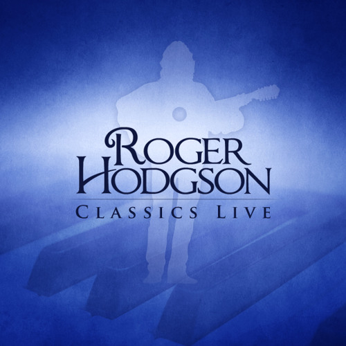 The Logical Song - Roger Hodgson