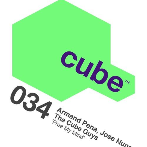 Free my mind - Armand Pena, Jose Nunez, The Cube Guys