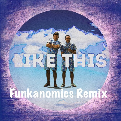 JBrown & The Mic Smith - Like This (Funkanomics Remix)