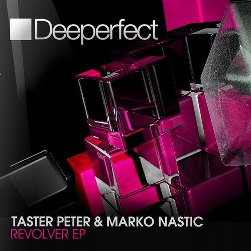 Marko Nastic & Taster Peter - Revolver (Stefano Noferini Remix) [Deeperfect]