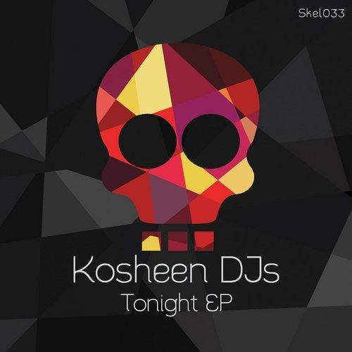 Kosheen DJs - Tonight (Original Mix) [Skeleton]