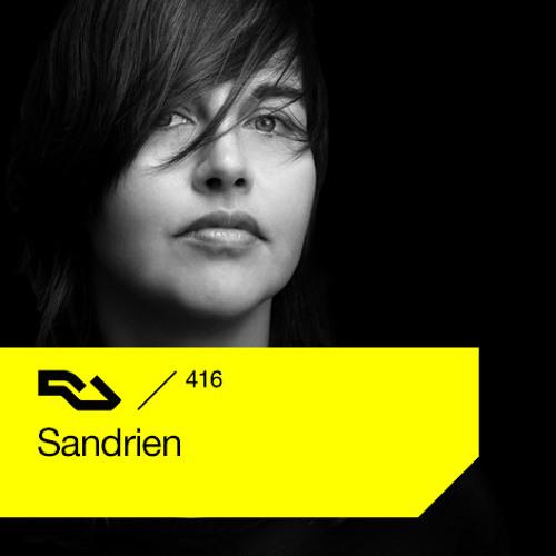 Sandrien - Resident Advisor Podcast  / RA.416