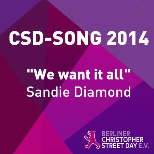 """Sandie Diamond """"We want it all"""" – offizieller CSD-Song 2014 CSD Berlin"""
