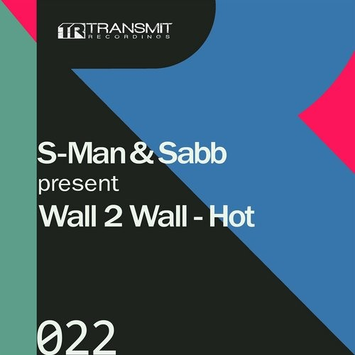 S-Man & Sabb - Hot (Original Mix) [Transmit Recordings]